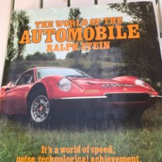 Coches: THE WORLD OF THE AUTOMOBILE. 1973. RALPH STEIN. EN INGLÉS.. Lote 172603704