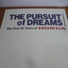 Coches: THE PURSUIT OF DREAMS THE FRIST 50 YEARS FOR HONDA. Lote 173803718
