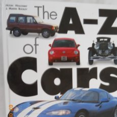 Coches: THE A-Z OF CARS - THE CENTURY'S CLASSIC AUTOMOBILES - H. HOLLOWAY&MARTIN BUCKELY - 1999. . Lote 173942134