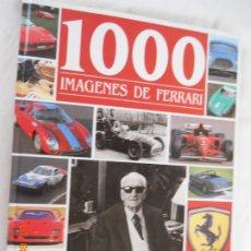 Coches: 1000 IMÁGENES DE FERRARI - FREDERIC PARMENTIER & ALBÉRIC HAAS - IBERLIBRO. . Lote 173942245