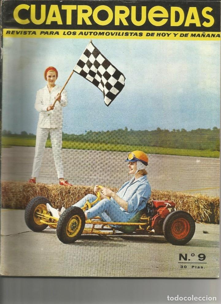 CUATRORUEDAS Nº 9 SEPTIEMBRE 1964 (Coches y Motocicletas Antiguas y Clásicas - Revistas de Coches)