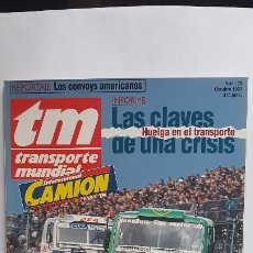 Coches: REVISTA TM - Nº 76 -TRANSPORTE MUNDIAL - CAMIÓN - OCTUBRE 1993- GRAN FINAL DE ESPAÑA. Lote 175313742