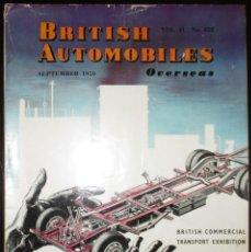 Coches: BRITISH AUTOMOBILES OVERSEAS. REVISTA COMERCIAL INGLESA ORIGINAL DE 1950.. Lote 176057160