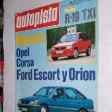 Coches: REVISTA AUTOPISTA Nº1624 30 AGOSTO 1990,R19 TXI.,FORD ESCORT.ORION,OPEL CORSA,1000 LAGOS,F1 BELGICA. Lote 176577457