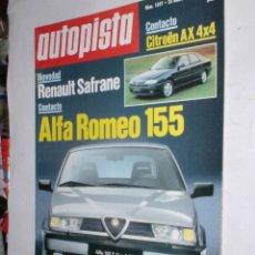 Coches: REVISTA AUTOPISTA Nº1697 ENERO 1992,RENAULT SAFRANE,CITROEN AX 4X4,ALFA ROMEO 155,PARIS-EL CABO. Lote 176577932