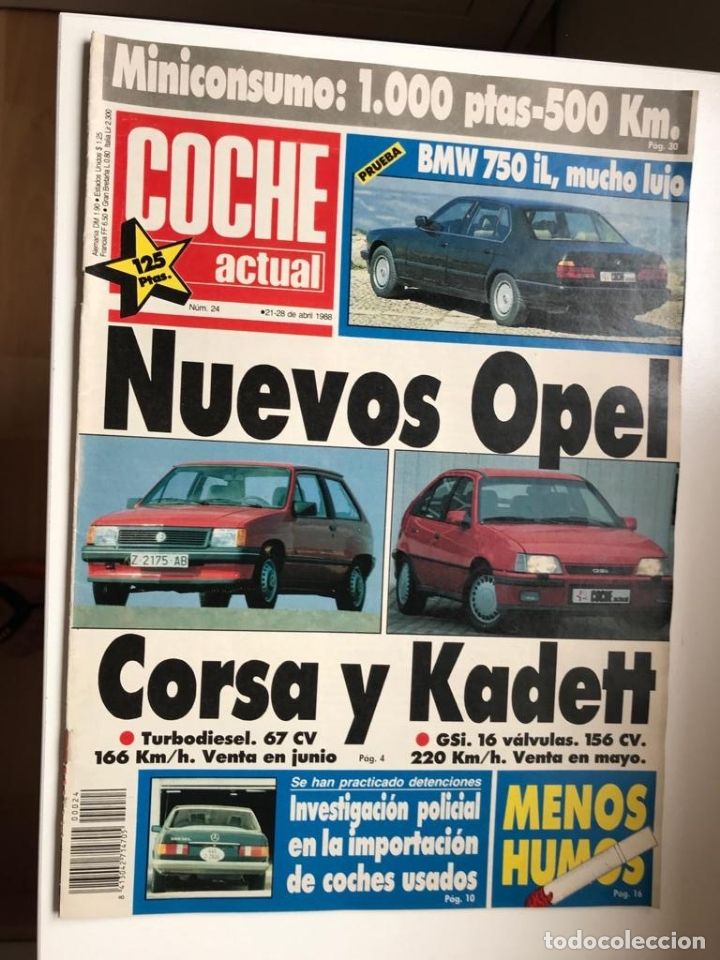 Revista Coche Actual nro 24 ABRIL 1988.CORSA TD-KADETT GSI 16V-ROVER 825-SAAB 9000-405 GL-RONDA DIES, usado segunda mano