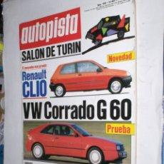 Coches: REVISTA AUTOPISTA Nº1606 26 ABRIL 1990,SALON TURIN,RENAULT CLIO,VW CORRADO G60. Lote 176754570
