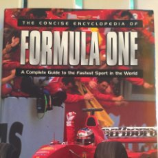 Coches: LIBRO *THE CONCISE ENCYCLOPEDIA OF FORMULA ONE. Lote 176854817