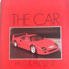 Coches: LIBRO *THE CAR PAST & PRESENT* KEN VOSE. Lote 176856507