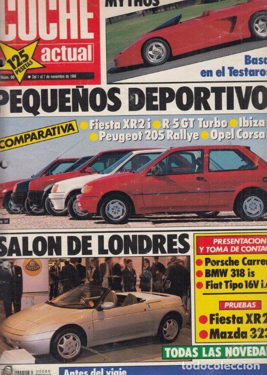 REVISTA COCHE ACTUAL Nº 80 AÑO 1989. PRUEBA: FORD FIESTA XR2I. MAZDA 323 F. COMP: FORD FIESTA XR2I, (Coches y Motocicletas Antiguas y Clásicas - Revistas de Coches)