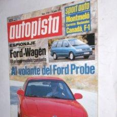 Coches: REVISTA AUTOPISTA Nº1718 18 JUNIO 1992,FORD-WAGEN Y PROBE,MONTMELO CARRERAS NACIONALES,CANADA F-1. Lote 177181013