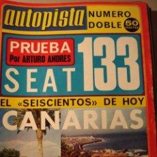 Coches: REVISTA AUTOPISTA 840 / 841 PRUEBA SEAT 133 - POSTER RENAULT 7. Lote 177188624