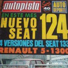 Carros: REVISTA AUTOPISTA 865 NUEVO SEAT 124 - SEAT 133 - RENAULT 5 1300 - PORSCHE 911 TURBO - JAGUAR XJS. Lote 177188849