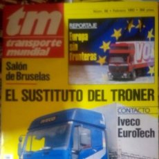Coches: REVISTA TM TRANSPORTE MUNDIAL - CAMIÓN - SUSTITUTO TRONER. Lote 177389093