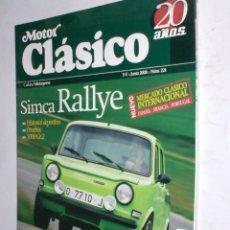 Coches: REVISTA MOTOR CLASICO Nº221 JUNIO 2006,SIMCA RALLYE,MILLE MIGLIA,ALFA 1900,ZAGATO,BENTLEY,TOUR AUTO . Lote 178792375