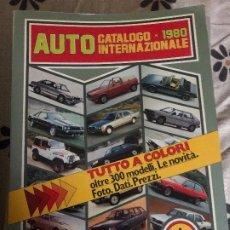 Coches: AUTO CATALOGO INTERNAZIONALE 1980. Lote 178981106