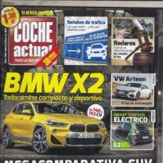 Carros: REVISTA COCHE ACTUAL Nº 1459 AÑO 2017. PRU: VW ARTEON 2.0 TDI DSG. COMP: SEAT ARONA 1.0 TSI 115 CV ,. Lote 178983006