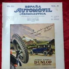 Coches: REVISTA ORIGINAL ESPAÑA AUTOMÓVIL Y AERONÁUTICA Nº 12, DE 1927.. Lote 179012453