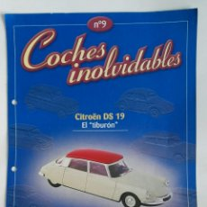 Coches: COCHES INOLVIDABLES FASCÍCULO N° 9 CITROEN DS 19 EL TIBURÓN. Lote 179333082