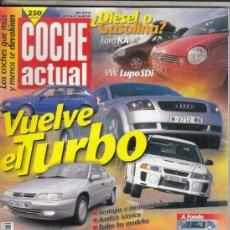 Coches: REVISTA COCHE ACTUAL Nº 574 AÑO 1999. COMP: FORD KA 1.3I Y VW LUPO SDI.LAND ROVER FREELANDER 1.8I 3P. Lote 180135513