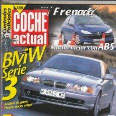 Coches: REVISTA COCHE ACTUAL Nº 575 AÑO 1999. PRUEBA: BMW 323 CI STEPTRONIC. COMP: FIAT BRAVA 105 JTD ELX . Lote 180136128