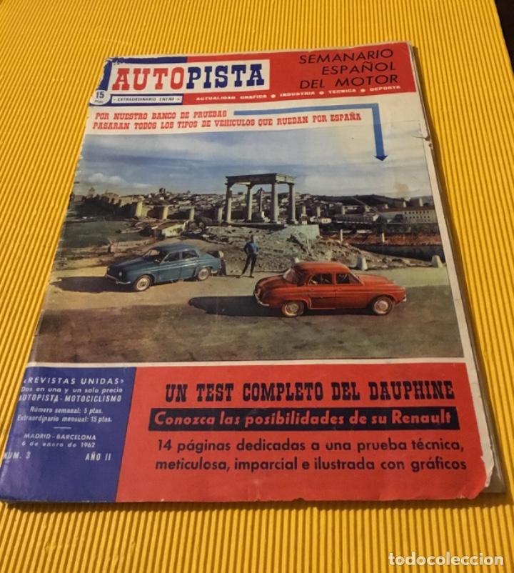 REVISTA AUTOPISTA NÚMERO 3 1962 EXTRAORDINARIO PEGASO REPORTAJE INCREÍBLE (Coches y Motocicletas Antiguas y Clásicas - Revistas de Coches)