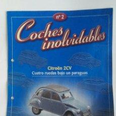 Coches: COCHES INOLVIDABLES FASCÍCULO N° 2 DOS CABALLOS CITROEN 2CV. Lote 180277235