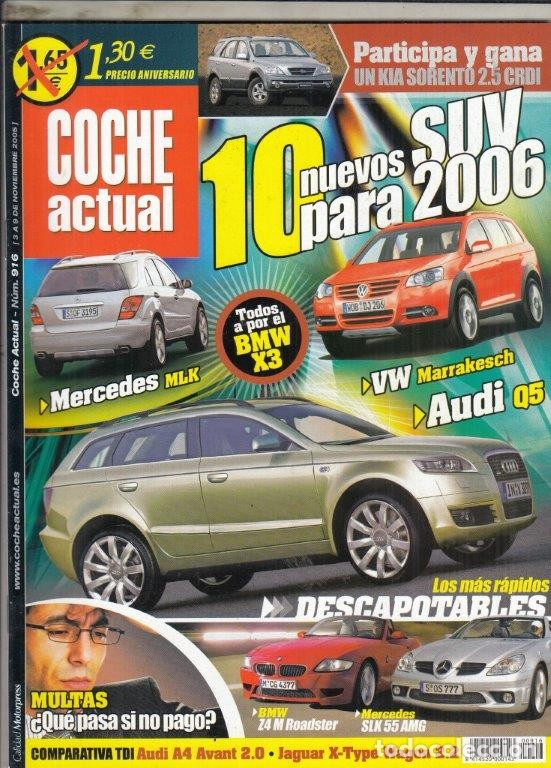 REVISTA COCHE ACUTAL Nº 916 AÑO 2005. PRUEBA: MERCEDES ML 320 CDI. MERCEDES SLK 55 AMG. (Coches y Motocicletas Antiguas y Clásicas - Revistas de Coches)