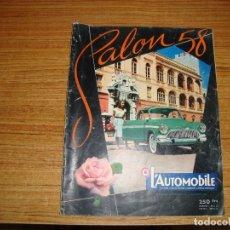 Coches: (TC-203/19) REVISTA L'AUTOMOBILE SALON 58 OCTUBRE 1958 MUCHA PUBLICIDAD Y FOTOS EN FRANCES. Lote 180498570
