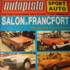 Carros: REVISTA AUTOPISTA 1068 SALON FRANCFORT CITROEN GSA OPEL KADETT TALBOT 150 LANCIA DELTA ALAIN PROST. Lote 181981801