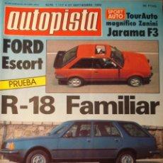 Carros: REVISTA AUTOPISTA 1117 RENAULT 18 R18 FAMILIAR - TALBOT HORIZON - PRUEBA FORD ESCORT - AUDI COUPE GT. Lote 182025513