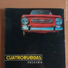 Coches: REVISTA CUATRORUEDAS ESPECIAL ÍNTEGRO SEAT 850 - AÑO 1966. Lote 183429452