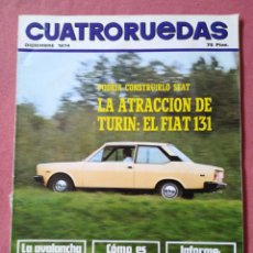 Coches: REVISTA CUATRO RUEDAS - Nº 132 - DICIEMBRE 1974 - FIAT 131. Lote 184209667