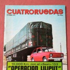 Coches: REVISTA CUATRO RUEDAS - Nº 129 - SEPTIEMBRE 1974 - SEAT 133. Lote 184210345