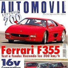 Coches: AUTOMOVIL Nº 200 SEPTIEMBRE 1994 FERRARI F355 FIAT TIPO 16V ESCORT RS2000 PEUGEOT 306 S16. Lote 184381615