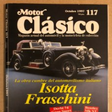 Auto: MOTOR CLÁSICO N° 117 (OCTUBRE 1997). ISOTTA FRASCHINI, DERBI 74 GRAN SPORT, BENTLEY MK VI,.... Lote 184585245