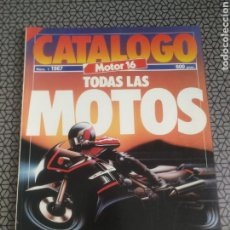 Coches: CATALOGO REVISTA MOTOR 16 NÚM 1 . TODAS LAS MOTOS. Lote 185890792