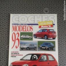Coches: CATALOGO REVISTA MOTOR 16 COCHES. MODELOS 93.. Lote 185891203