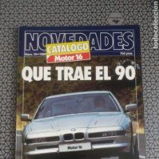 Coches: CATALOGO REVISTA MOTOR 16 NOVEDADES. QUÉ TRAE EL 90. Lote 185891526