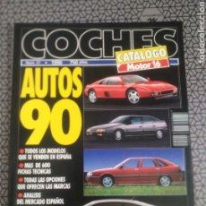 Coches: CATALOGO REVISTA MOTOR 16 COCHES AUTO 90. Lote 185893418