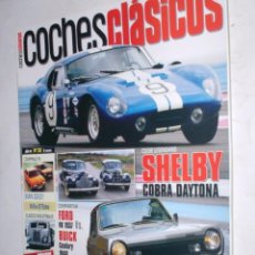 Coches: REVISTA COCHES CLASICOS Nº28 AÑO III 2007 SHELBY COBRA,FORD 1937,BUICK 1940,SIMCA 1200,BMW 323 E21. Lote 185989833