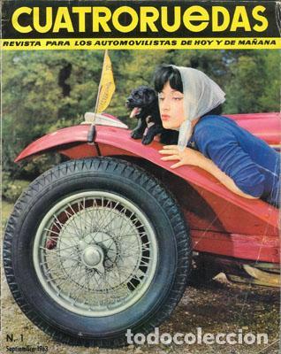 CUATRORUEDAS Nº 001 (SEPTIEMBRE 1963) (Coches y Motocicletas Antiguas y Clásicas - Revistas de Coches)