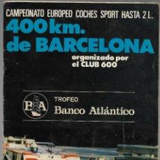 Coches: PROGRAMA CAMPEONATO EUROPEO COCHES SPORT HASTA 2 L. 400 KM. DE BARCELONA, CLUB 600. FIRMAS. Lote 190311823