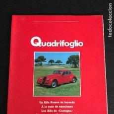 Coches: IL QUADRIFOGLIO Nº 4 - ALFA ROMEO 6C 2300 B MILLE MIGLIA CARROCERIAS CASTAGNA REVISTA 1987 CLUB . Lote 191325862