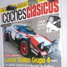Coches: REVISTA COCHES CLASICOS Nº89 AÑO VIII 2012 LANCIA STRATOS G 4,CARROLL SHELBY,FERRARI 365 GTC,AUSTIN . Lote 192358598