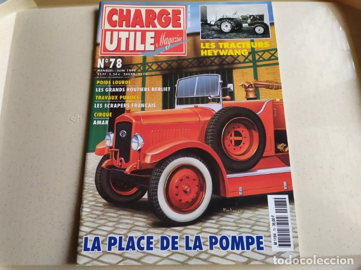 REVISTA CHARGE UTIL N°78 , JUNIO 1999 (Coches y Motocicletas Antiguas y Clásicas - Revistas de Coches)