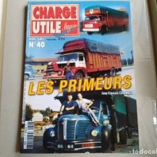 Coches: REVISTA CHARGE UTIL HORS-SERIE N°40, LES PRIMEURS. Lote 192639000