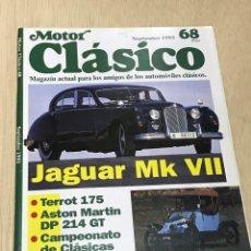 Coches: REVISTA MOTOR CLASICO Nº 68 - JAGUAR MK VII / TERROT 175 / ASTON MARTIN DP 214 GT / CLEMENT BAYARD 8. Lote 6277929