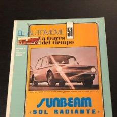 Voitures: SUNBEAM TALBOT VOGUE HUNTER RAPIER - EL AUTOMOVIL A TRAVES DEL TIEMPO - FASCICULO Nº 51. Lote 193655321