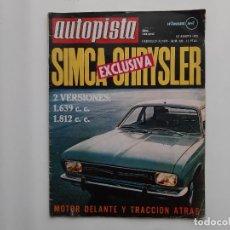 Coches: AUTOPISTA Nº 615 AÑO 1970 SIMCA CHRYSLER LANCIA FLAVIA COUPE SEAT 600 SUBIDA MIRADOR FITO. Lote 194294247